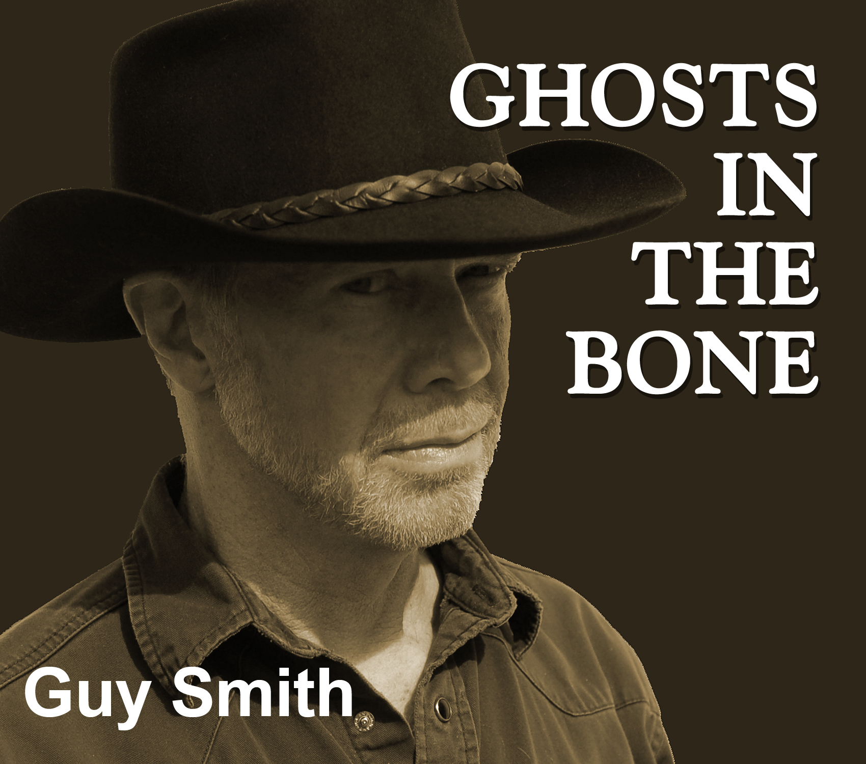 Ghosts in the Bone - an album by Guy Smith